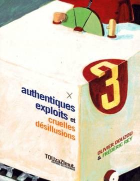Les Authentiques Exploits