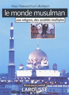 Le monde musulman : Une...
