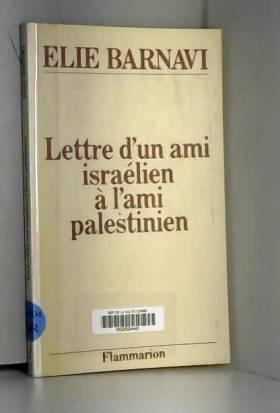 Lettre d'un ami israélien à...