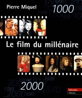 Le film du millénaire :...