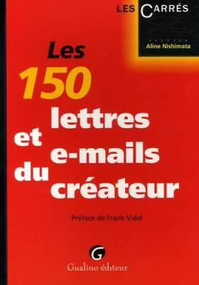Les 150 lettres et e-mails...