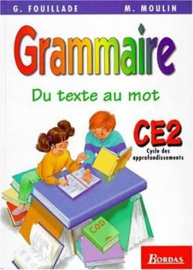 Du texte au mot, Grammaire...