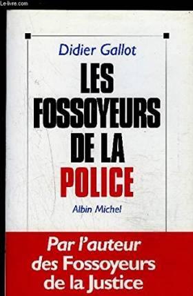 Les fossoyeurs de la police