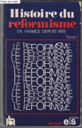 Histoire du réformisme en...