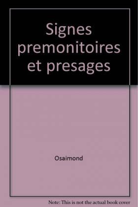 Signes prémonitoires et...