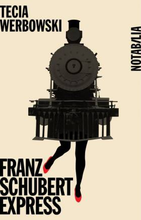 Tecia Werbowski - Franz Schubert Express, Prague-Vienne : Suivi de Gustav Mahler Express, Vienne-Prague