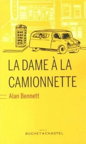 Alan Bennett - La dame à la camionnette