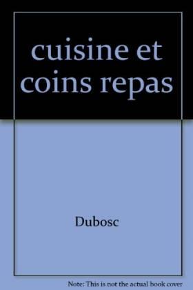Cuisines, coins repas