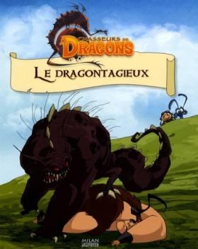 Chasseurs de Dragons : Le...