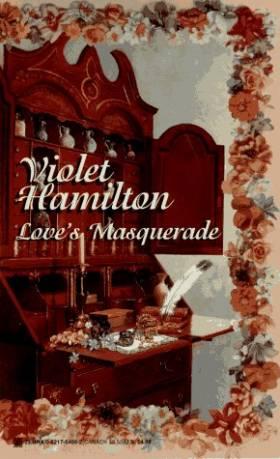 Violet Hamilton - Love's Masquerade