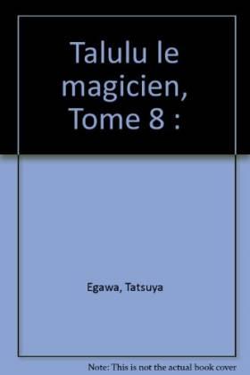 Talulu le magicien, tome 8