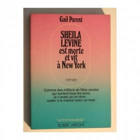 Sheila levine est morte et...
