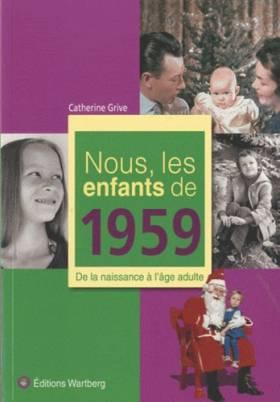 Nous, les enfants de 1959 :...