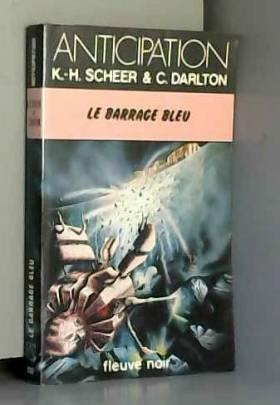 Le Barrage bleu - Perry...