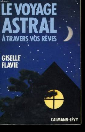 Le voyage astral a travers...