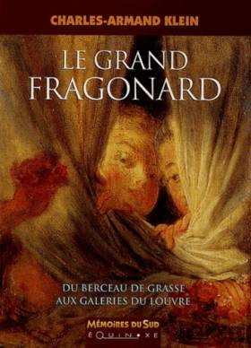 Le grand Fragonard : Du...