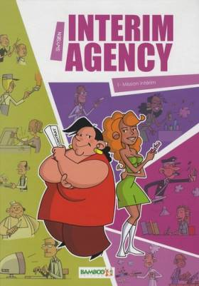 Interim Agency, Tome 1 :...