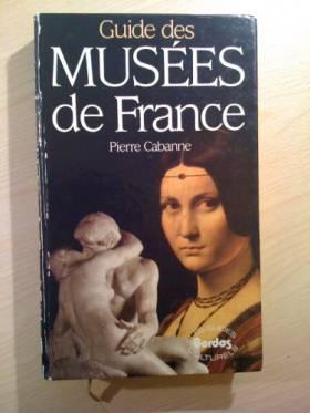 Guide des musées de France