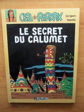 Secret du calumet