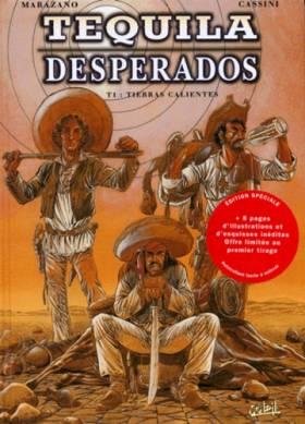 Téquila Desperados, Tome 1...