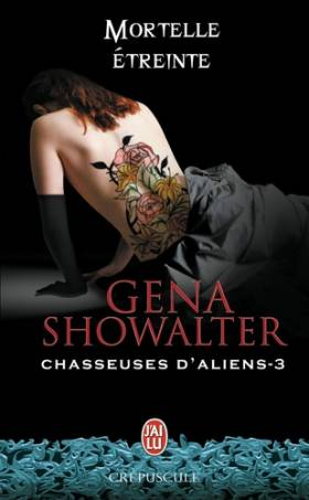 Chasseuses d'aliens, Tome 3...