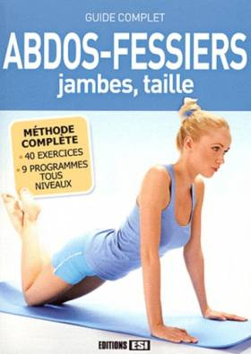 Abdos-fessiers, jambes,...