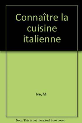 Connaître la cuisine italienne