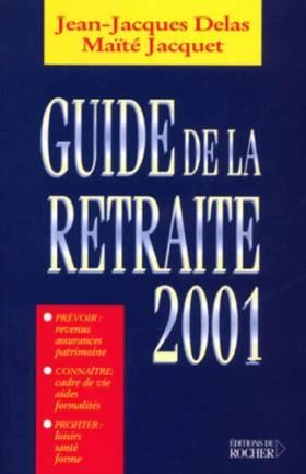 Guide de la retraite 2001