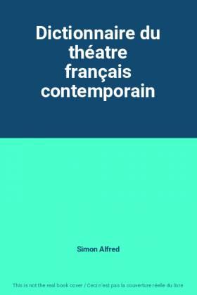 Dictionnaire du théatre...