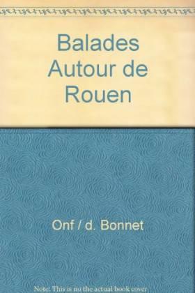 Balades autour de Rouen