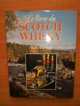 Le Livre du scotch whisky