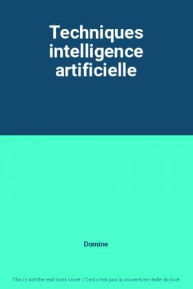 Techniques intelligence...