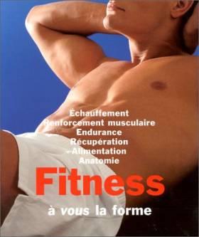 Olivier Barteck - Fitness : A vous la forme