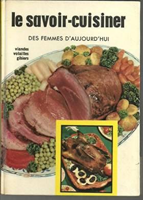Le savoir cuisiner des...