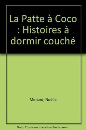 La Patte à Coco : Histoires...
