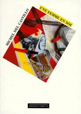 Michel del Castillo - Une femme en soi (édition en Grands Caractères)