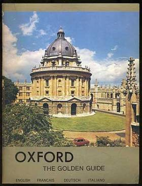 Oxford: the Golden Guide: a...