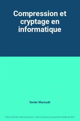Compression et cryptage en...