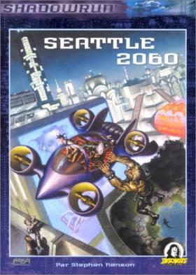 Seattle 2060: Supplément...