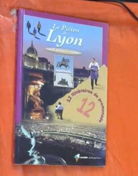 Le piéton de Lyon