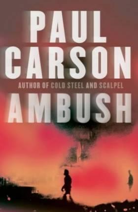 Paul Carson - Ambush
