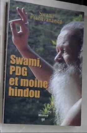 Swami : PDG et Moine hindou
