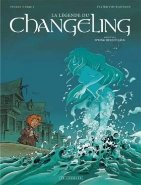 La Légende du Changeling -...