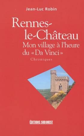 Rennes-le-Château : Mon...