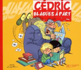 Cédric : Blagues à part