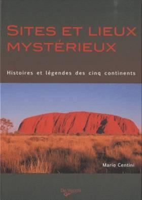 Sites et lieux mystérieux :...