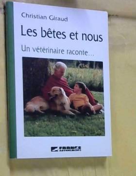 Les bêtes et nous. une...