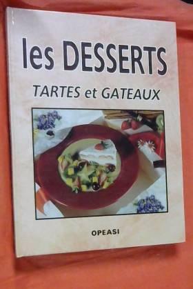 Les desserts, tartes et...