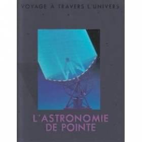 L'Astronomie de pointe