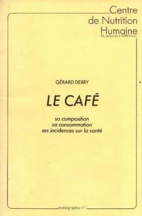 Le café, sa composition, sa...